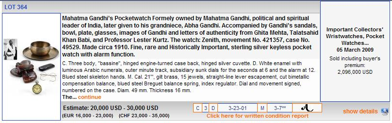 Antiquorum lot 364 - Gandhi's personal items.  Hammer price of almost $2.1 Million including buyer's premium